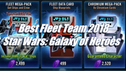 Best Fleet Team 2018 - Star Wars: Galaxy of Heroes