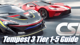 CSR Racing 2: Tempest 3 Tier 1-5 Guide