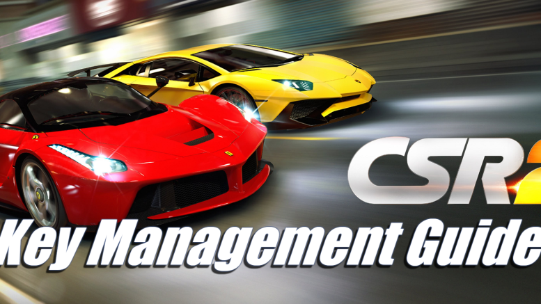 Key Management Guide - CSR Racing 2
