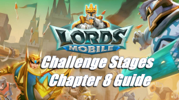 Challenge Stages Chapter 8 Guide - Lords Mobile