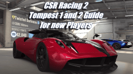 Tempest 1 and 2 Guide for new players - CSR Racing 2