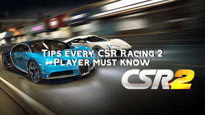 Guide with Tips, Tricks and Cheats – CSR Racing 2  