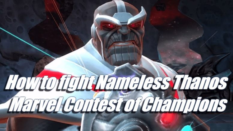 How to fight Nameless Thanos - Marvel Contest of Champions