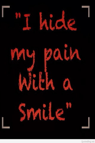 Sad Quotes Wallpaper Iphone 5 Download I Hide My Pain With Smile Iphone Wallpaper Mobile