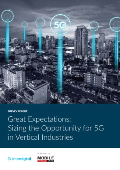 Survey Report: Great Expectations: Sizing the Opportunity for 5G in Vertical Industries