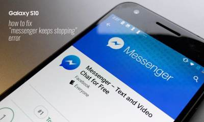 "How to fix ""Messenger keeps stopping"" error on Galaxy S10"