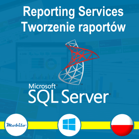 Kurs SQL Server Reporting Services