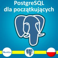 Kurs SQL dla początkujących PostgreSQL