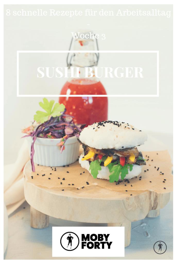 8 Wochen 8 Rezepte Sushi Burger