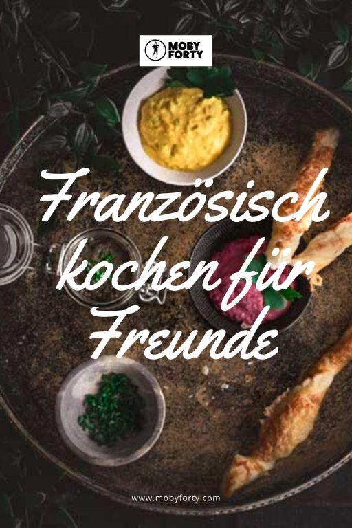 Französisch kochen für Freunde