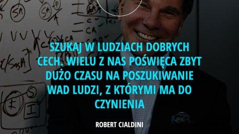 Im bliżej celu jest człowiek, tym większy wysiłek jest gotów podjąć, by cel ten osiągnąć. - Robert Cialdini