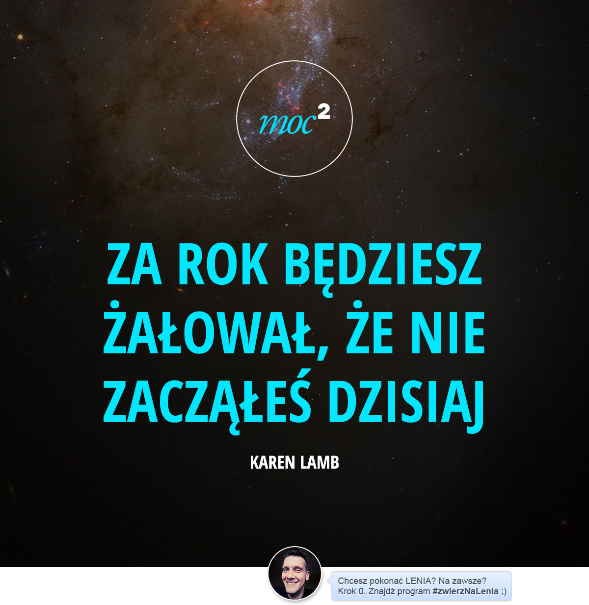 141127-cytaty-motywacja-inspiracja-prokrastynacja-zwierzNaLenia-Karen-Lamb