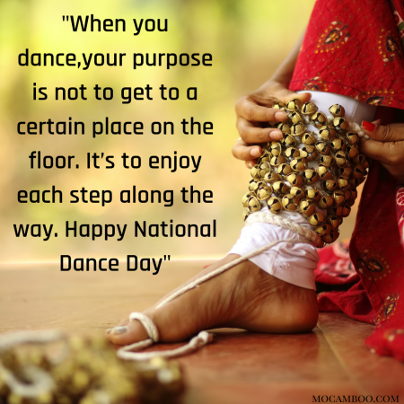 """""""When you dance, your purpose is not to get to a certain place on the floor. It's to enjoy ..."""