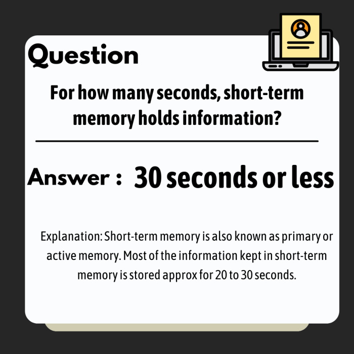 For how many seconds, short-term memory holds information?