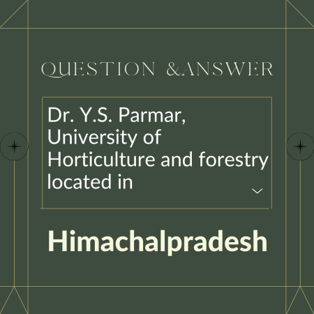 Dr. Y.S. Parmar, University of Horticulture and forestry located in