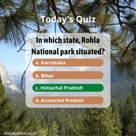 Q. In which state, Rohla National park situated? Ans. Himachal Pradesh