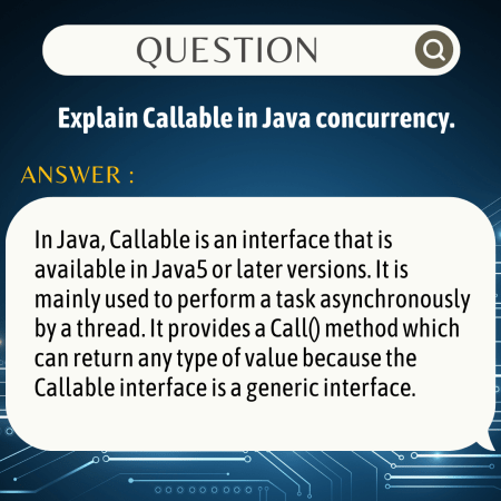 Explain Callable in Java concurrency.
