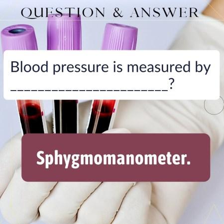 Blood pressure is measured by _______________________?