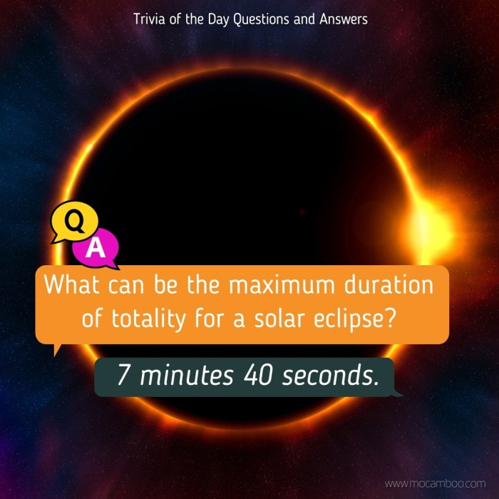 What can be the maximum duration of totality for a solar eclipse?