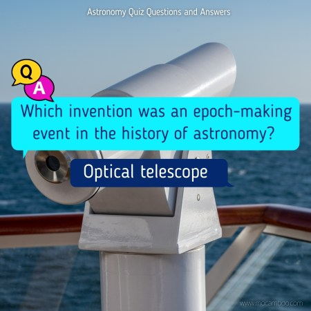 Which invention was an epoch-making event in the history of astronomy?