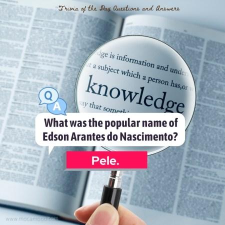 What was the popular name of Edson Arantes do Nascimento?