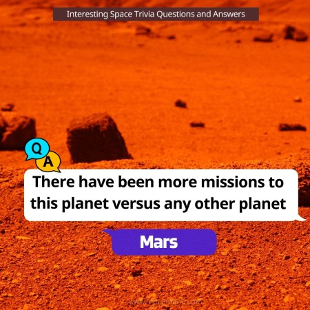 There have been more missions to this planet versus any other planet