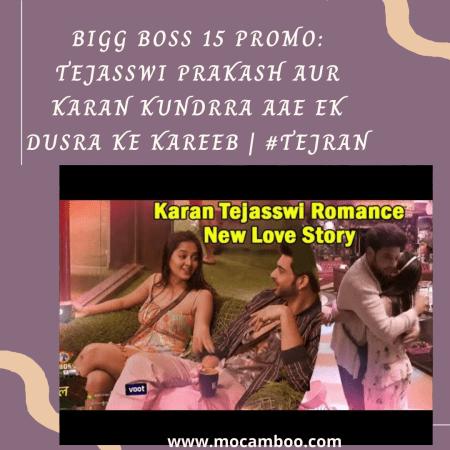 Bigg Boss 15 PROMO: Tejasswi Prakash Aur Karan Kundrra Aae Ek Dusra Ke Kareeb | #TejRan