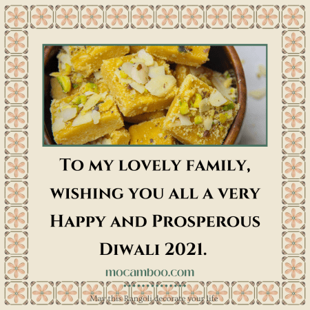 To my lovely family, wishing you all a very Happy and Prosperous Diwali 2021.