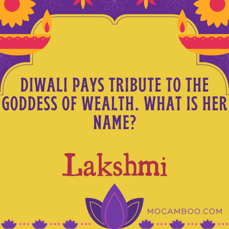Diwali pays tribute to the goddess of wealth. What is her name?