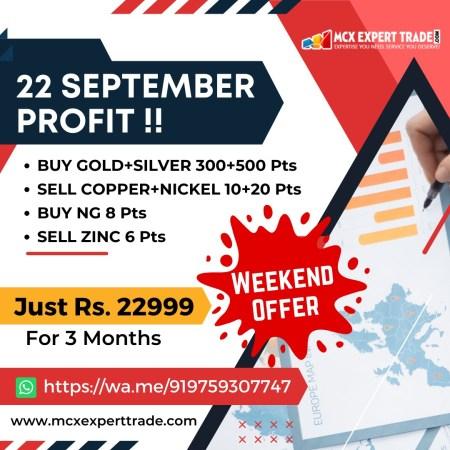 22 September Profit !! BUY GOLD+SILVER 300+500 Pts SELL COPPER+NICKEL 10+20 Pts BUY NG 8 Pts SEL ...