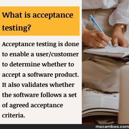What is acceptance testing?