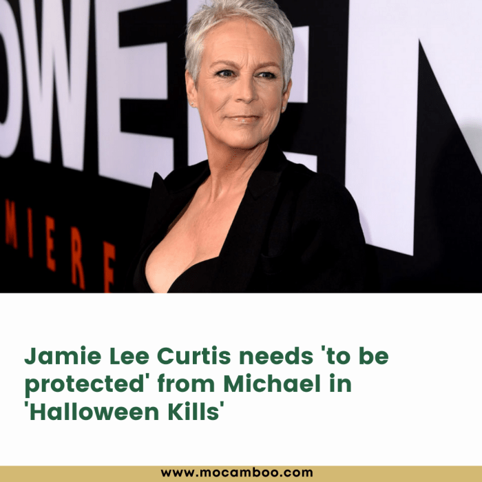 Jamie Lee Curtis needs 'to be protected' from Michael in 'Halloween Kills'