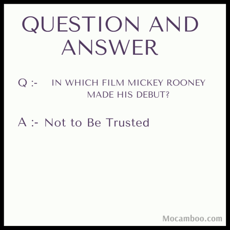 In which film Mickey Rooney made his debut?