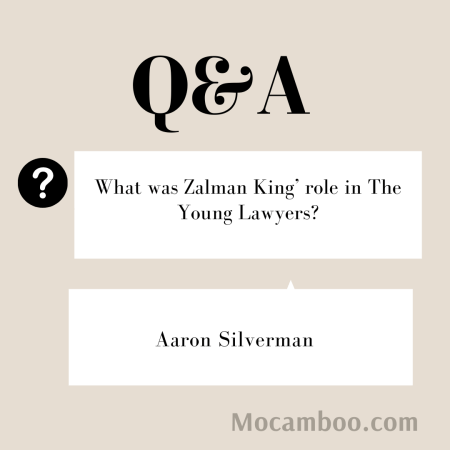 What was Zalman King' role in The Young Lawyers?