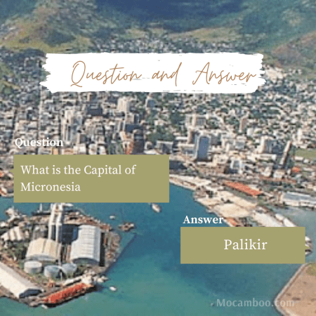 What is the Capital of Micronesia