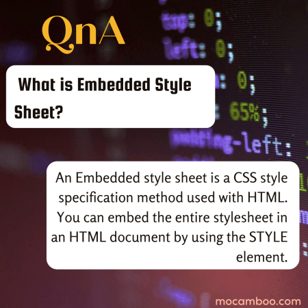 What is Embedded Style Sheet?