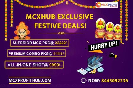 FESTIVAL DEALS UPDATE BY MCX PROFITHUB OR GET FREE TRIAL CALL @8445092236