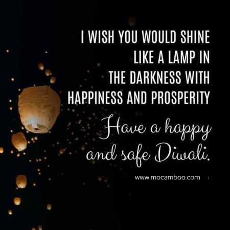 """""""I wish you would shine like a lamp in the darkness with happiness and prosperity. Have a  ..."""