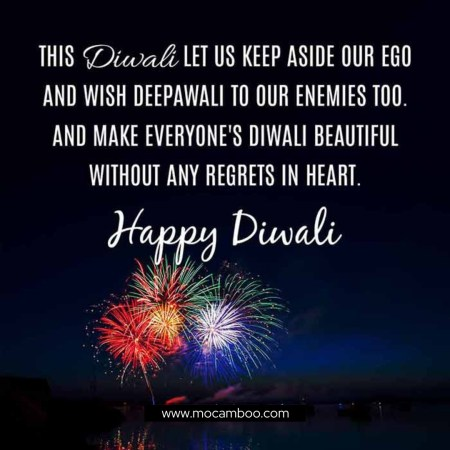 """""""This Diwali let us keep aside our ego and wish Deepawali to our enemies too. And make eve ..."""