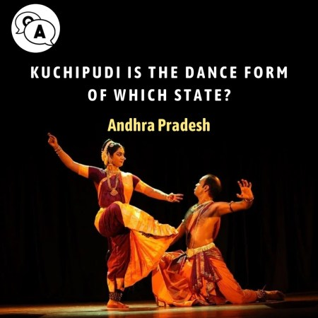 Kuchipudi is the dance form of which state?