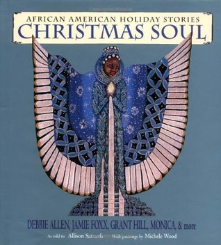Xmas Christmas Soul African American Holiday Stories