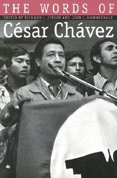 The Words of Cesar Chavez, Cesar Chavez, 2002