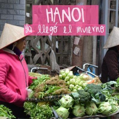 HANOI, YA LLEGÓ EL INVIERNO