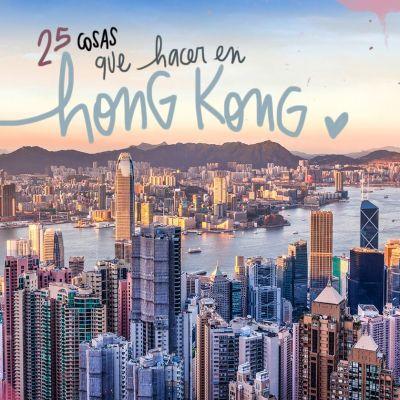 25 COSAS QUE VER Y HACER EN HONG KONG