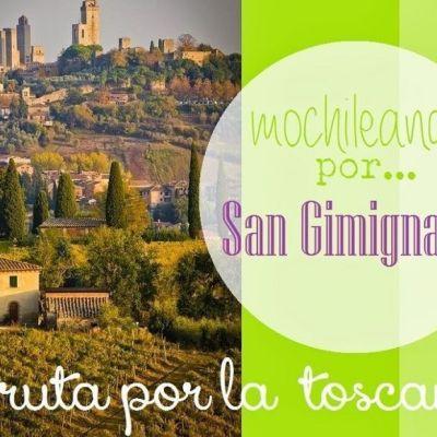 MOCHILEANDO POR LA TOSCANA: SAN GIMIGNANO