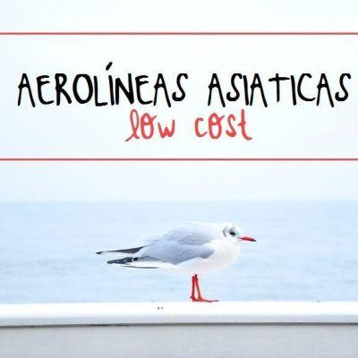 LAS COMPAÑIAS AÉREAS LOW COST ASIÁTICAS
