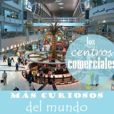 LOS CENTROS COMERCIALES MÁS RAROS Y CURIOSOS DEL MUNDO