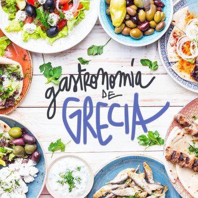 ¿QUÉ COMER EN GRECIA? PLATOS TÍPICOS Y GASTRONOMIA