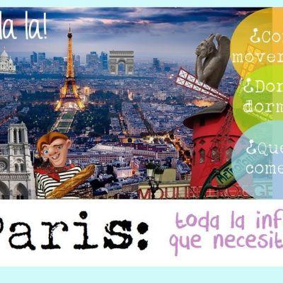 PARÍS: TODA LA INFORMACIÓN ÚTIL QUE NECESITAS