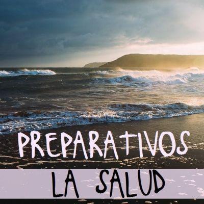 PREPARATIVOS DE VIAJE: LA SALUD